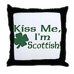 Kiss Me I'm Scottish Throw Pillow