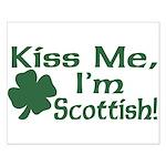 Kiss Me I'm Scottish Small Poster