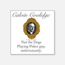 """Calvin Coolidge Square Sticker 3"""" x 3"""""""