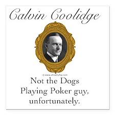 """Calvin Coolidge Square Car Magnet 3"""" x 3"""""""