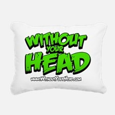 without your head Rectangular Canvas Pillow