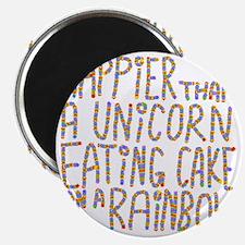 Happier That A Unicorn... Magnet