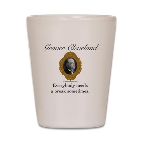 Grover Cleveland Shot Glass