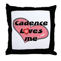 cadence loves me Throw Pillow