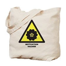 Motivation Hazard Tote Bag