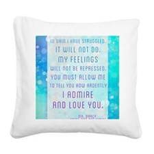 Darcy Quote Square Canvas Pillow