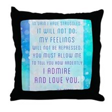 Darcy Quote Throw Pillow