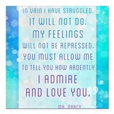 """Darcy Quote Square Car Magnet 3"""" x 3"""""""