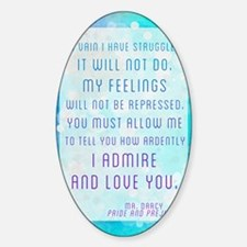 Darcy Quote Sticker (Oval)