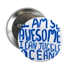 """I Am So Awesome... 2.25"""" Button"""