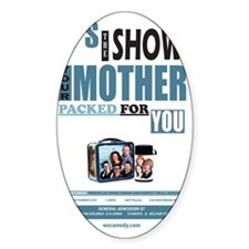 The Show Your Mom Packed Decal