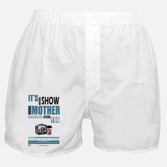 The Show Your Mom Packed Boxer Shorts