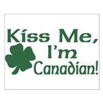 Kiss Me I'm Canadian Small Poster