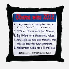 ObamaWins2012 Throw Pillow
