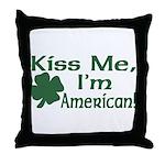 Kiss Me I'm American Throw Pillow