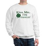 Kiss Me I'm American Sweatshirt