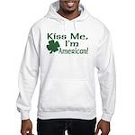 Kiss Me I'm American Hooded Sweatshirt