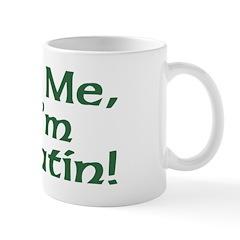 Kiss Me I'm Latin Mug