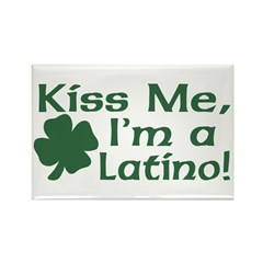 Kiss Me I'm a Latino Rectangle Magnet