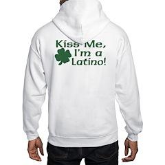 Kiss Me I'm a Latino Hoodie