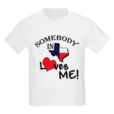 Somebody in Texas Loves Me Kids T-Shirt