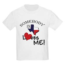 Somebody in Texas Loves Me Kids T-Shirt