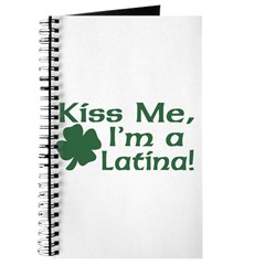 Kiss Me I'm a Latina Journal