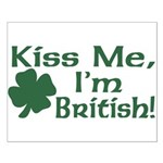 Kiss Me I'm British Small Poster