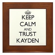 Keep Calm and trust Kayden Framed Tile
