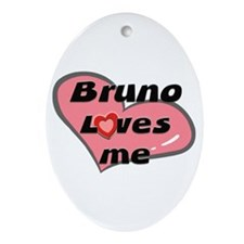 bruno loves me  Oval Ornament
