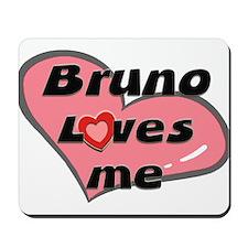bruno loves me  Mousepad