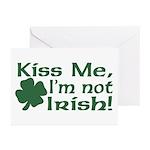 Kiss Me I'm not Irish Greeting Cards (Pk of 10