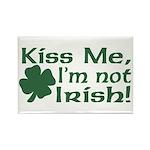 Kiss Me I'm not Irish Rectangle Magnet