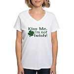 Kiss Me I'm not Irish Women's V-Neck T-Shirt
