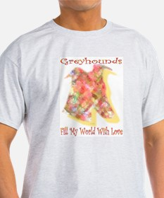 FILL MY WORLD WITH LOVE Ash Grey T-Shirt