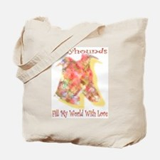 FILL MY WORLD WITH LOVE Tote Bag