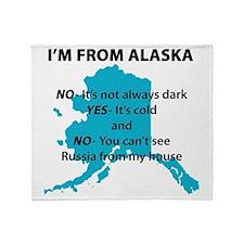 Im from Alaska Throw Blanket
