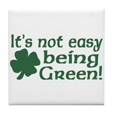 It's not easy being Green Tile Coaster