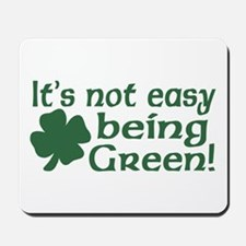 It's not easy being Green Mousepad