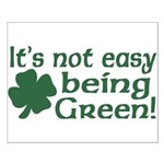 It's not easy being Green Small Poster