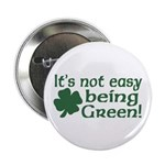 It's not easy being Green Button