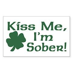 Kiss Me I'm Sober Rectangle Decal