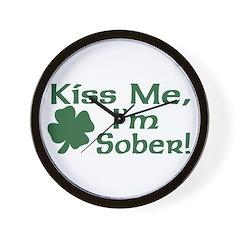 Kiss Me I'm Sober Wall Clock