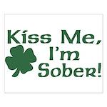 Kiss Me I'm Sober Small Poster