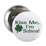 Kiss Me I'm Sober Button
