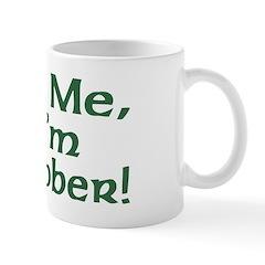 Kiss Me I'm Sober Mug
