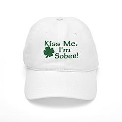 Kiss Me I'm Sober Baseball Cap