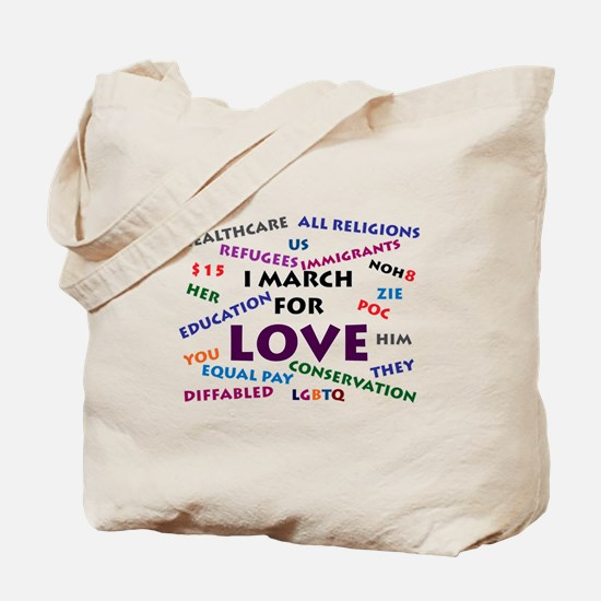I March for Love Tote Bag