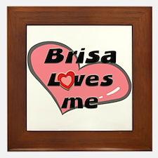brisa loves me  Framed Tile
