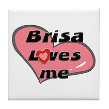 brisa loves me  Tile Coaster